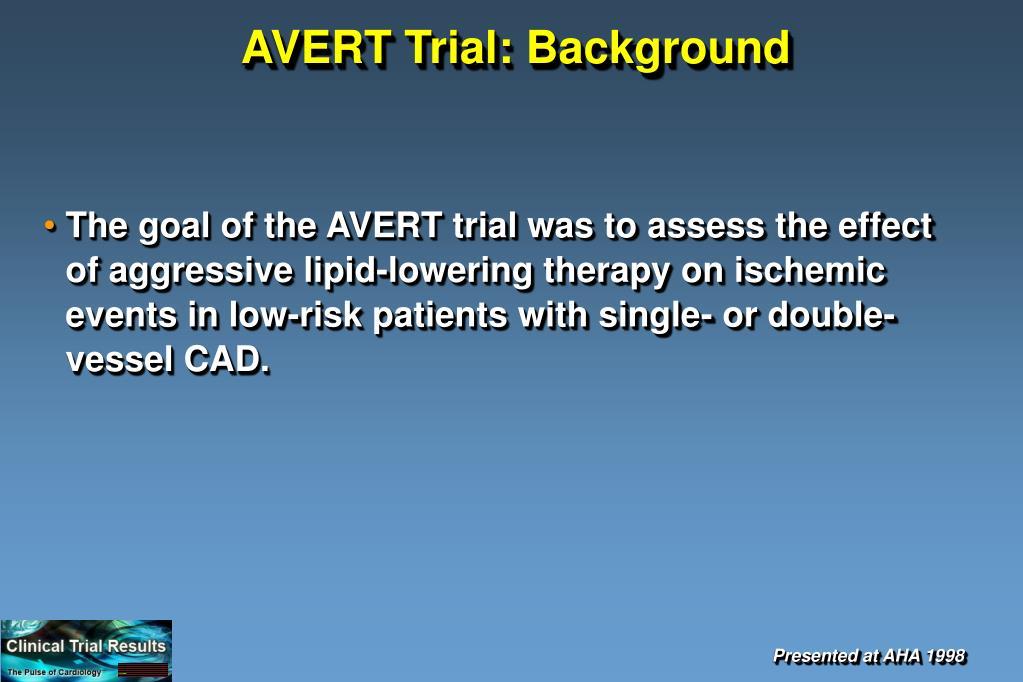 AVERT Trial: Background