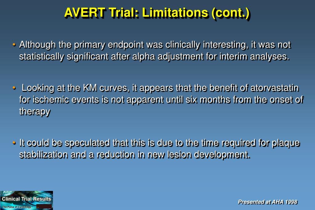 AVERT Trial: Limitations (cont.)