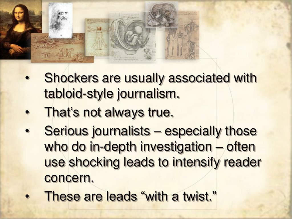 Shockers are usually associated with tabloid-style journalism.