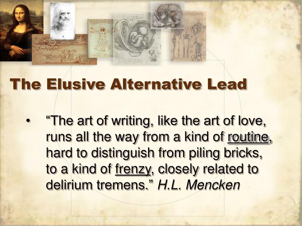 The Elusive Alternative Lead