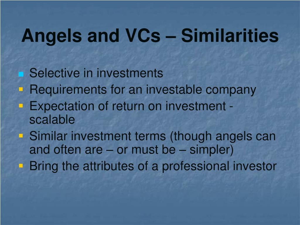 Angels and VCs – Similarities