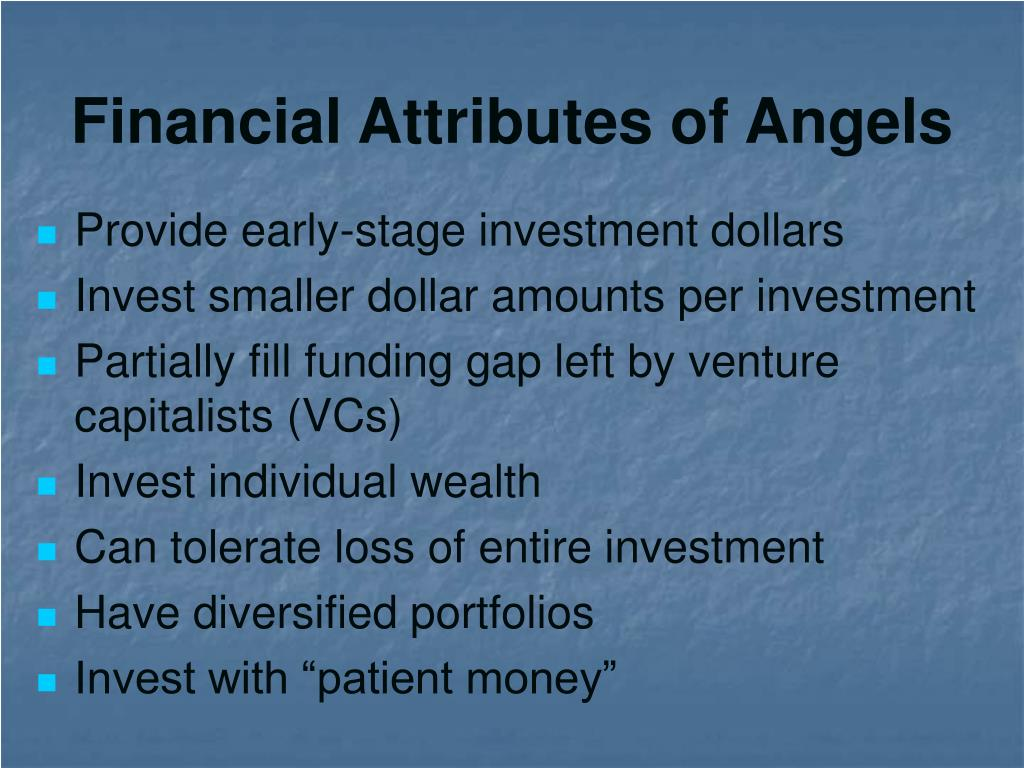 Financial Attributes of Angels
