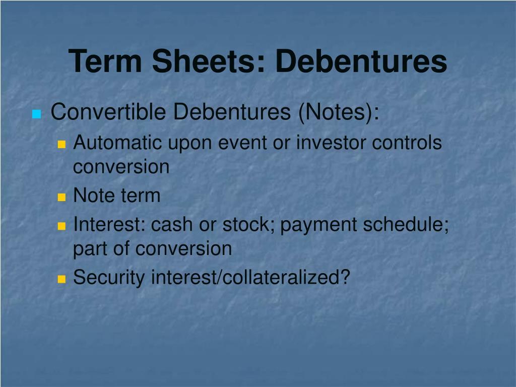 Term Sheets: Debentures