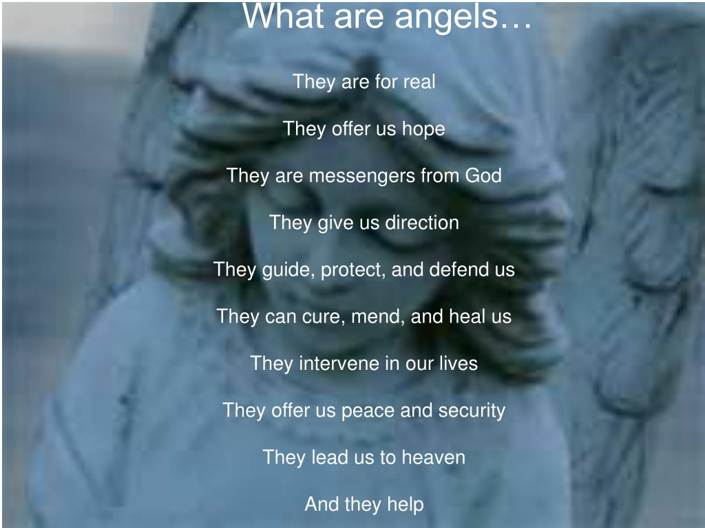What are angels…