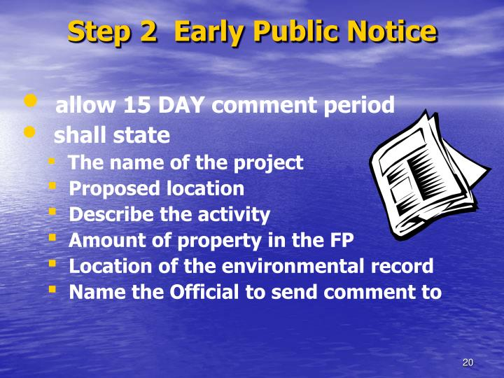 Step 2  Early Public Notice