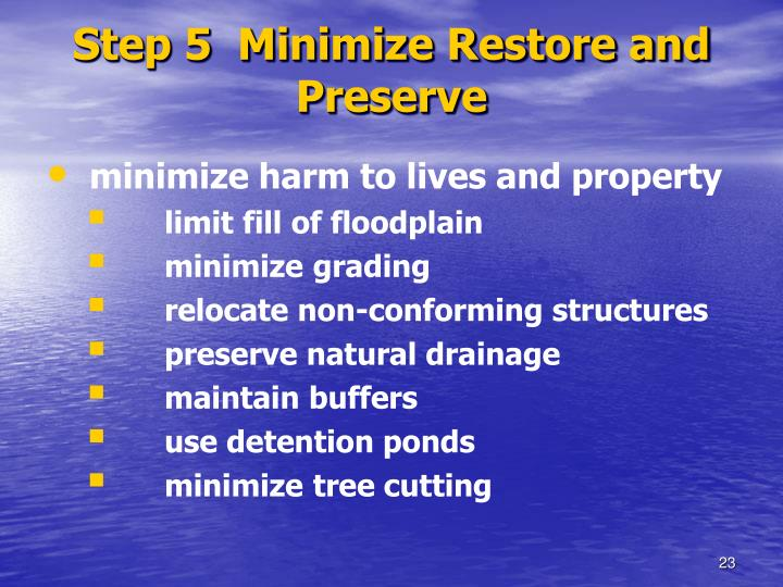 Step 5  Minimize Restore and Preserve