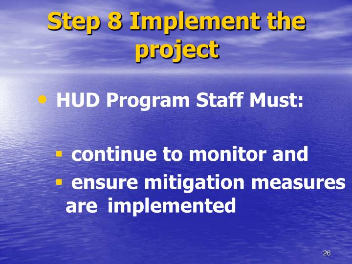 Step 8 Implement the project