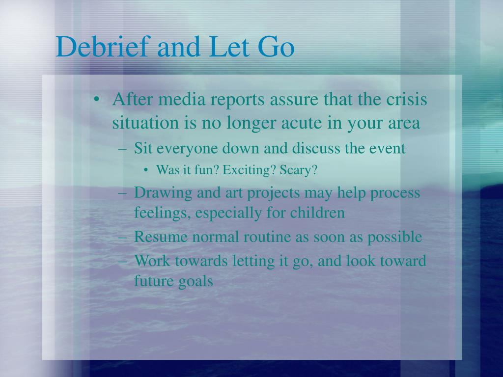 Debrief and Let Go