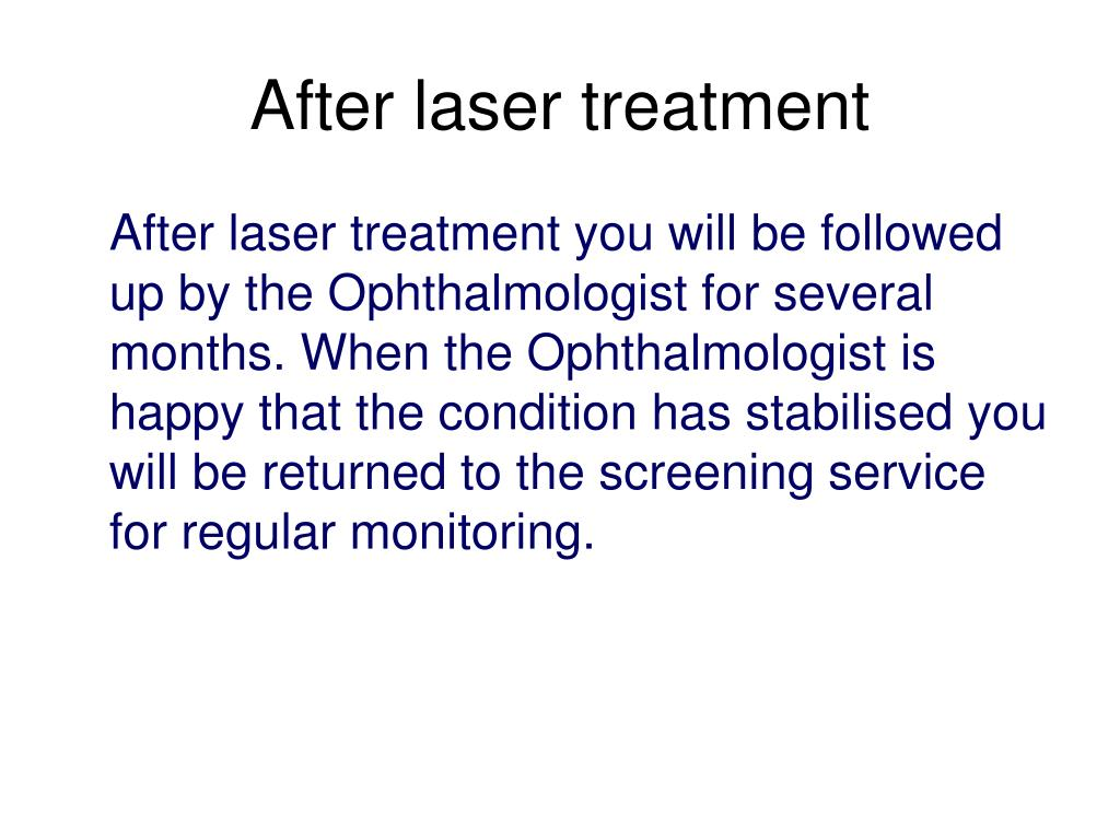 After laser treatment