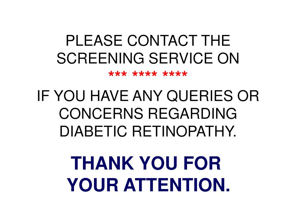 PLEASE CONTACT THE SCREENING SERVICE ON