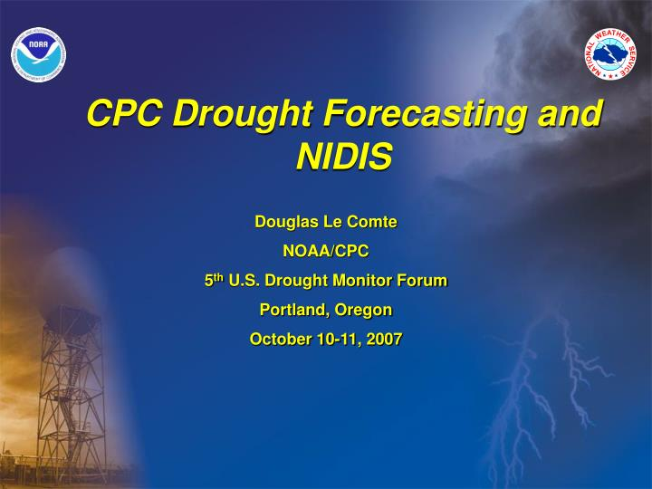 Cpc drought forecasting and nidis