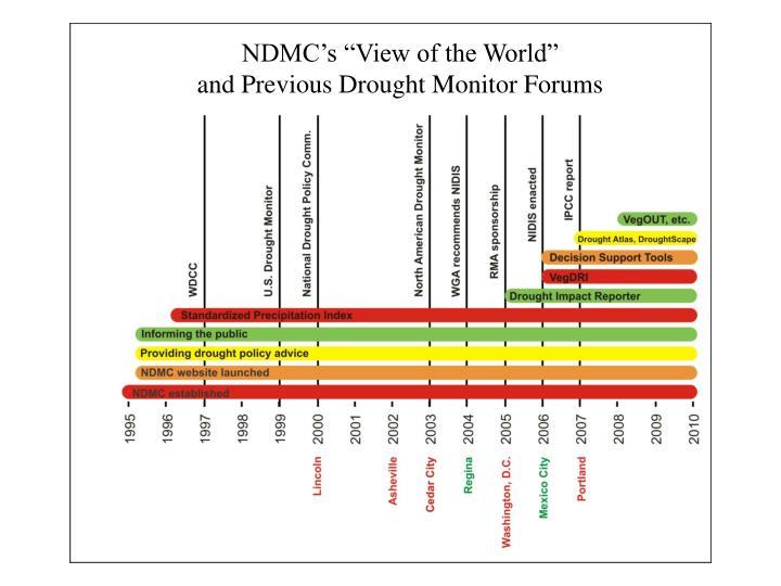 """NDMC's """"View of the World"""""""