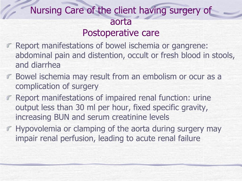 Nursing Care of the client having surgery of aorta