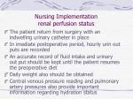 nursing implementation renal perfusion status60