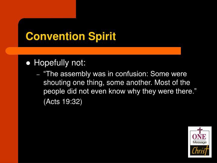 Convention Spirit