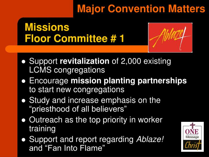 Major Convention Matters