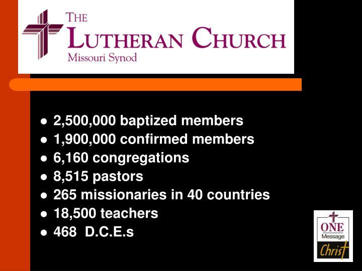 2,500,000 baptized members