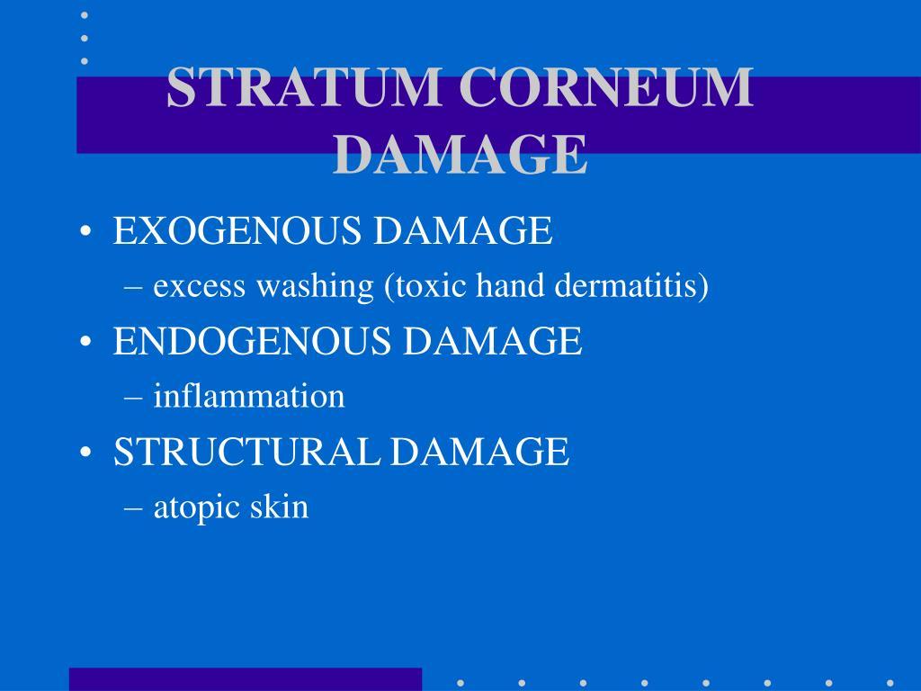 STRATUM CORNEUM DAMAGE