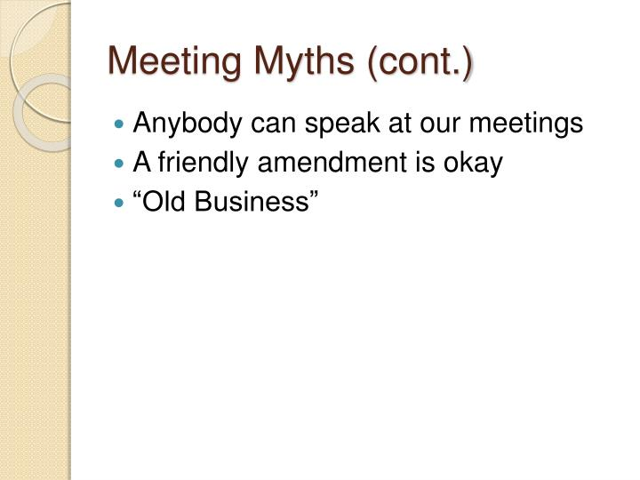 Meeting Myths (cont.)