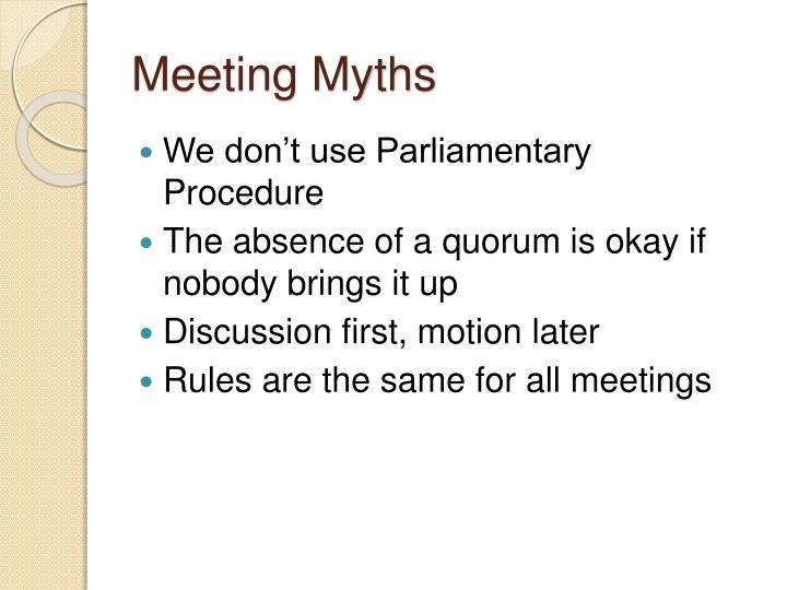 Meeting Myths