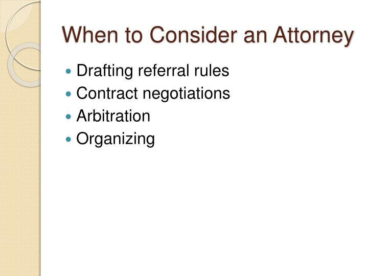 When to Consider an Attorney