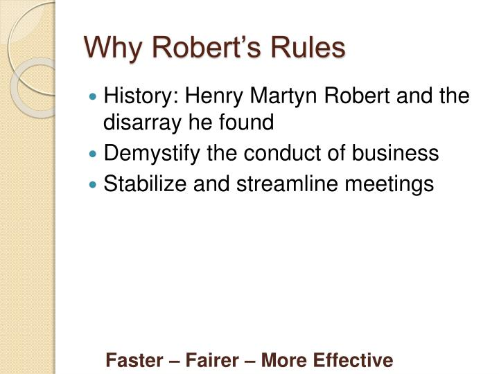 Why Robert's Rules