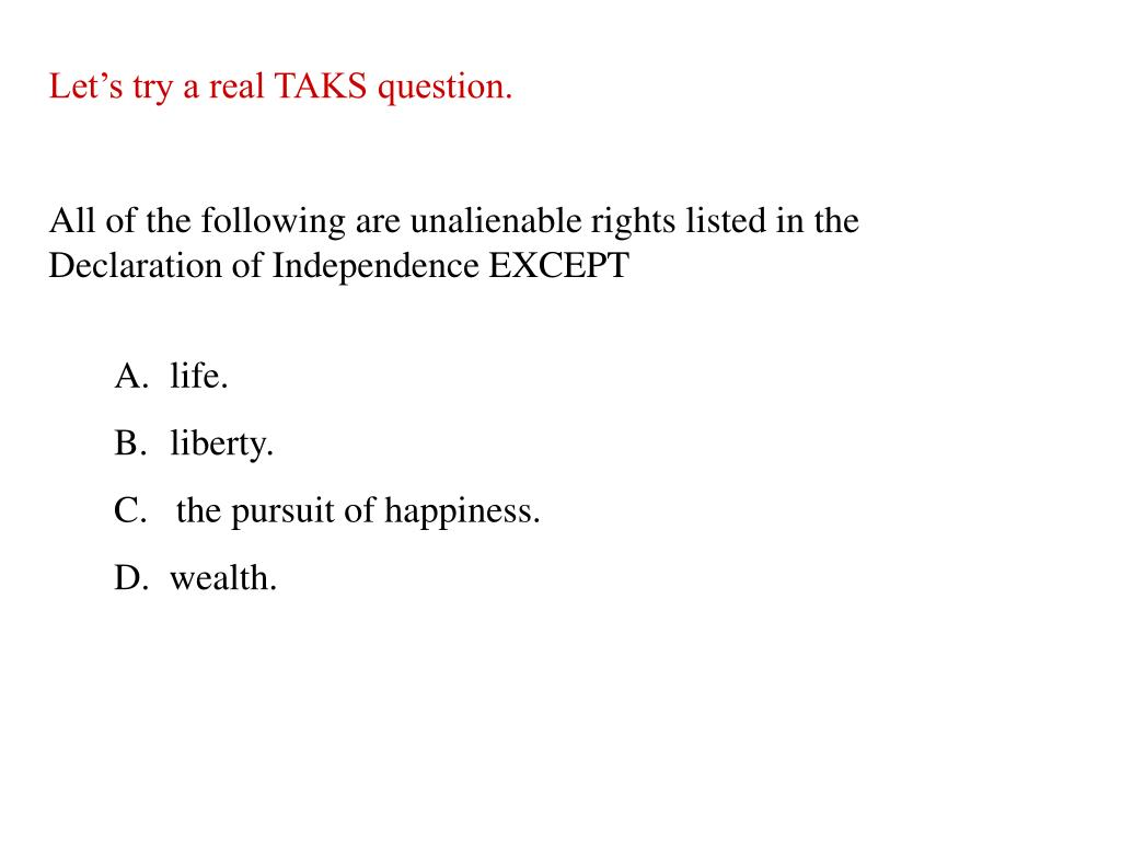 Let's try a real TAKS question.
