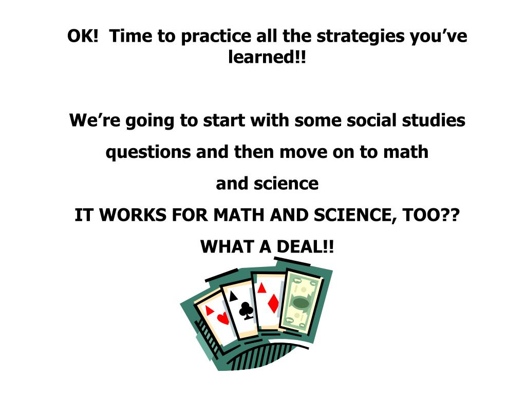 OK!  Time to practice all the strategies you've learned!!