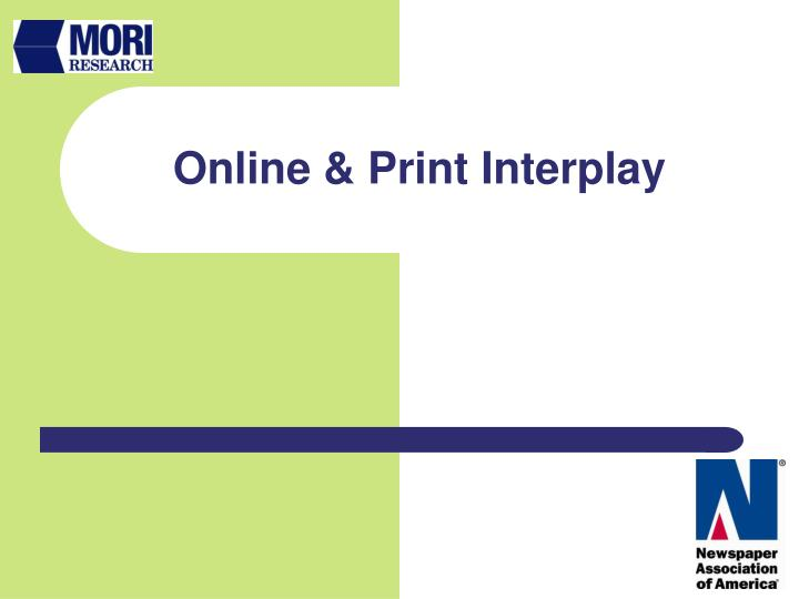 Online & Print Interplay