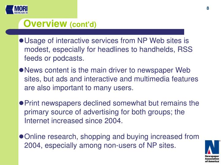 Usage of interactive services from NP Web sites is modest, especially for headlines to handhelds, RSS feeds or podcasts.