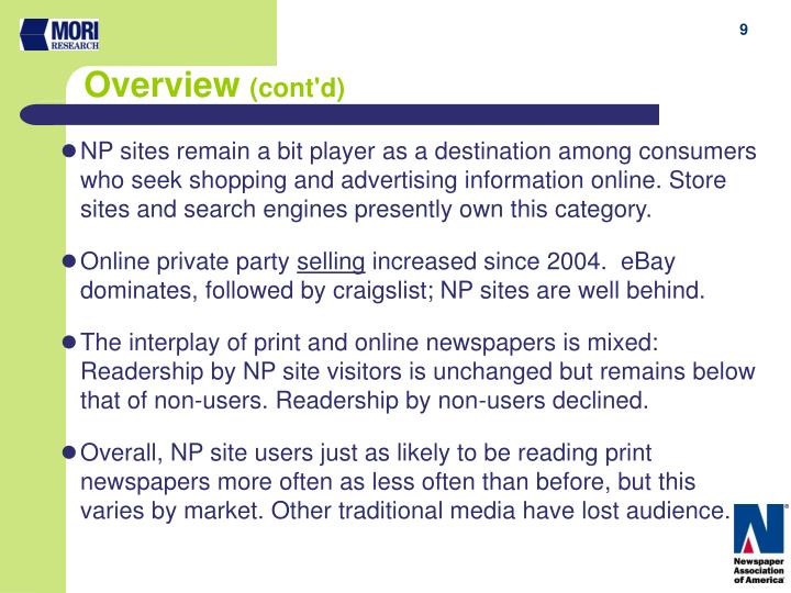 NP sites remain a bit player as a destination among consumers who seek shopping and advertising information online. Store sites and search engines presently own this category.