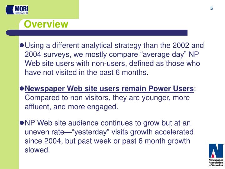 "Using a different analytical strategy than the 2002 and 2004 surveys, we mostly compare ""average day"" NP Web site users with non-users, defined as those who have not visited in the past 6 months."