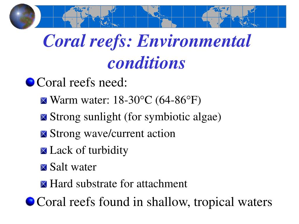 Coral reefs: Environmental conditions
