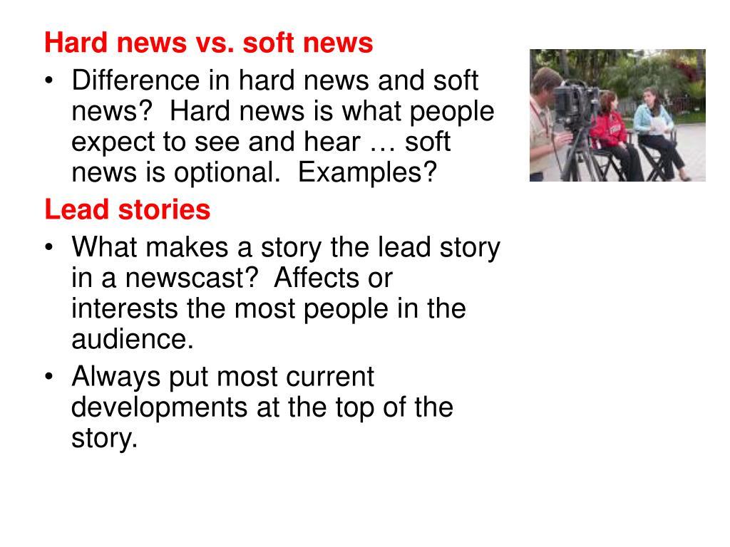 Hard news vs. soft news