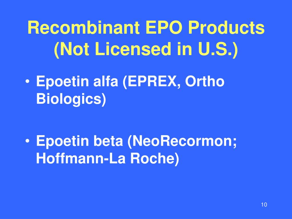 Recombinant EPO Products
