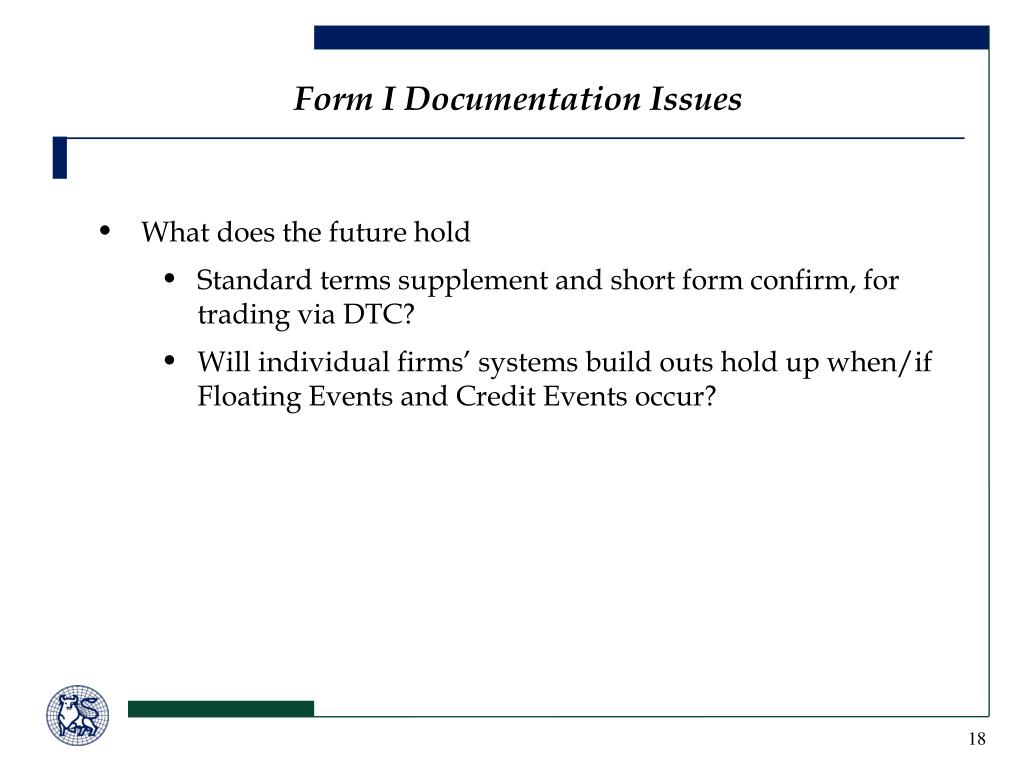 Form I Documentation Issues