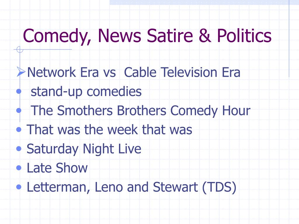Comedy, News Satire & Politics