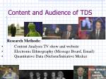 content and audience of tds
