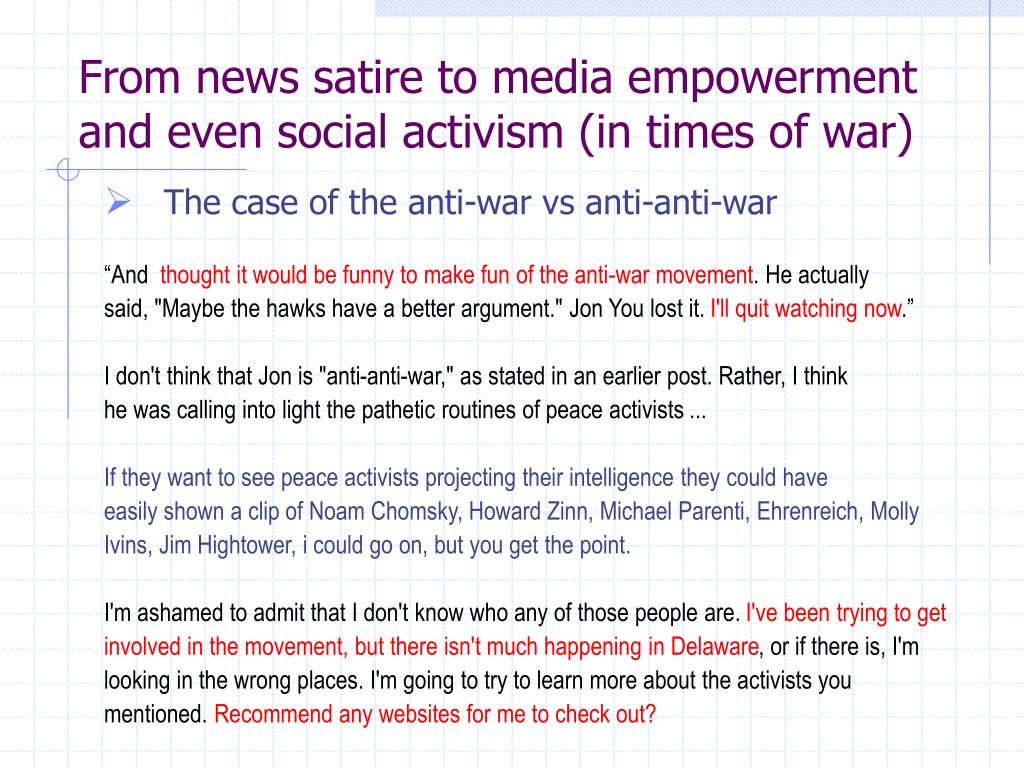 From news satire to media empowerment and even social activism (in times of war)