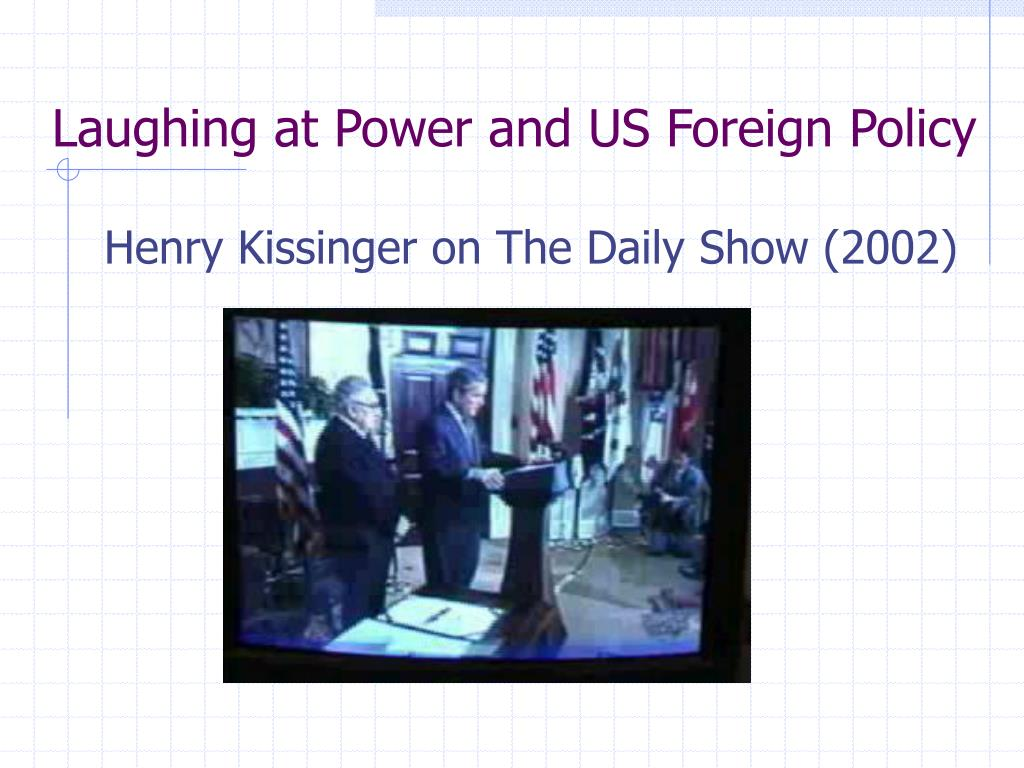 Laughing at Power and US Foreign Policy