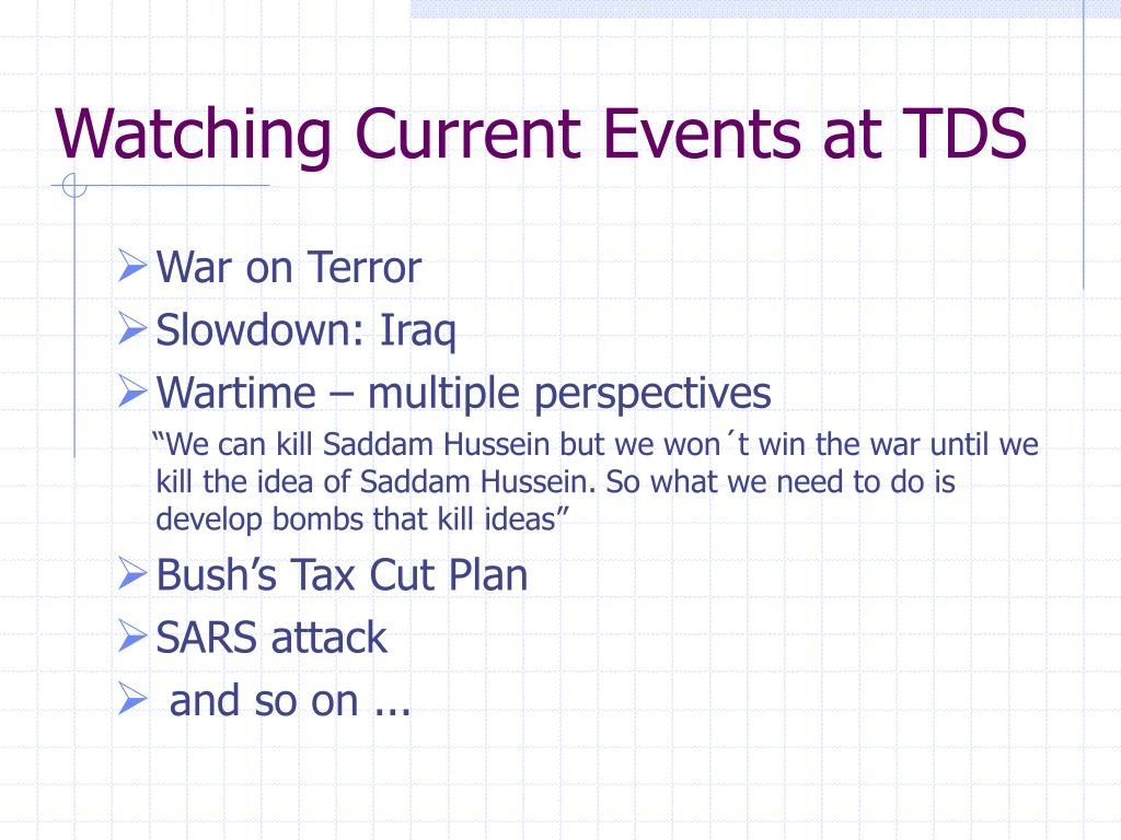 Watching Current Events at TDS
