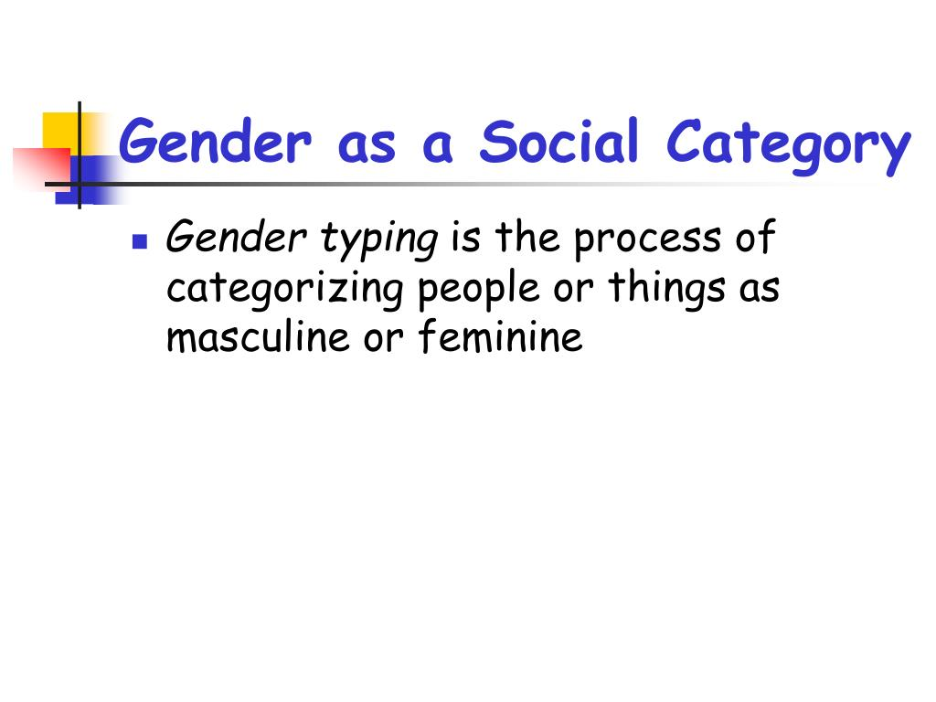 Gender as a Social Category