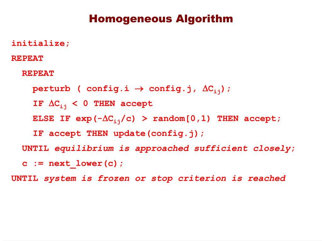 Homogeneous Algorithm