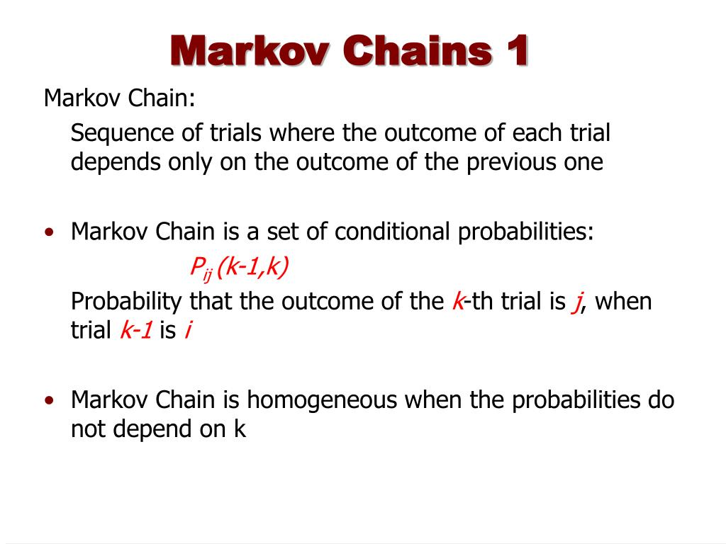 Markov Chains 1