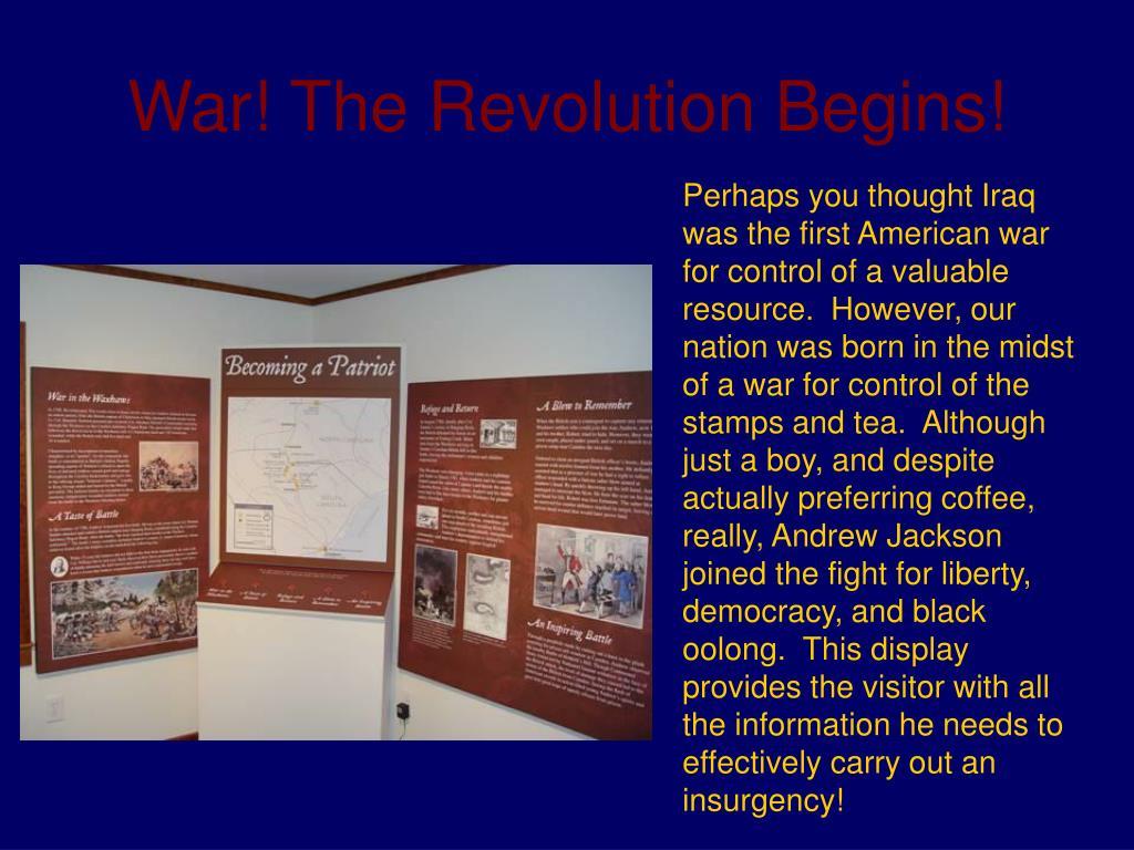 War! The Revolution Begins!