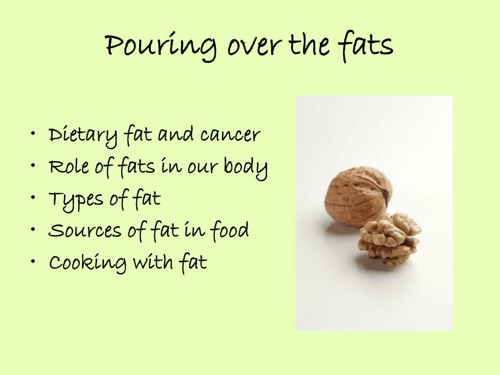 Pouring over the fats