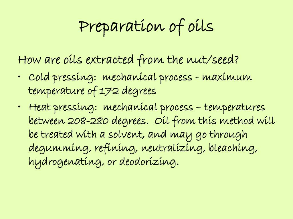 Preparation of oils