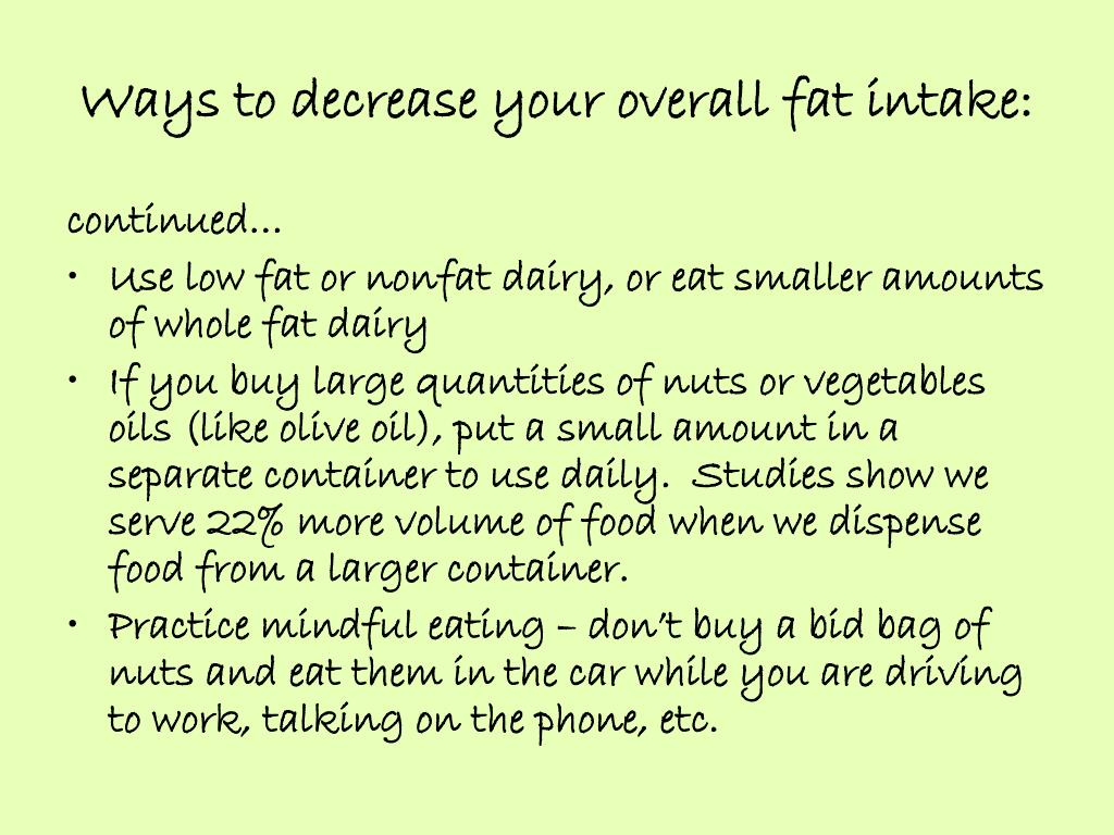 Ways to decrease your overall fat intake: