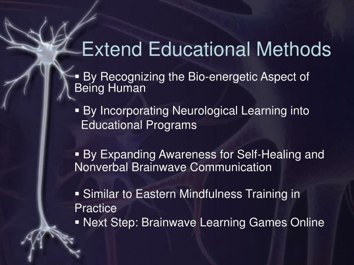 Extend educational methods
