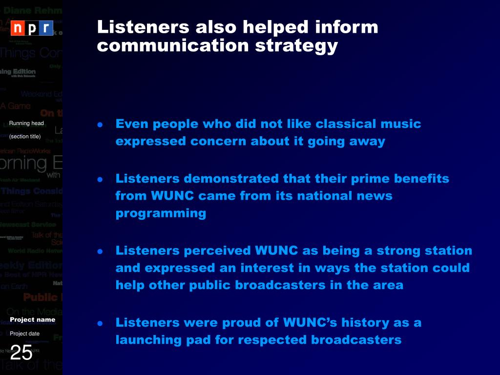Listeners also helped inform communication strategy